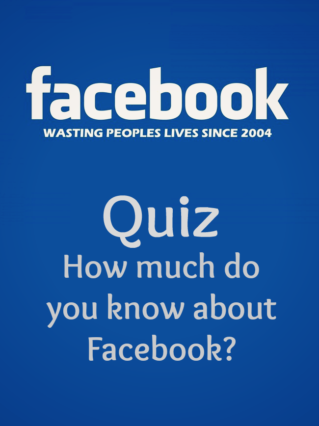"What Do You Know About Facebook?  Take Our Very ""Like""-able Trivia Quiz!"