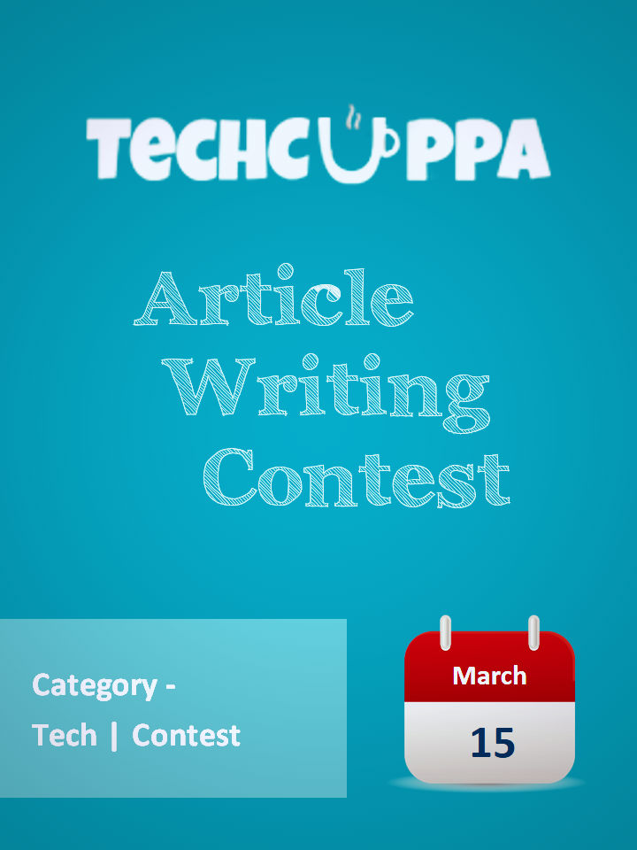 Article Writing Contest by TechCuppa. Happy Writing!