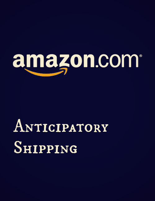 Anticipatory Shipping – Amazon could start shipping you stuff before you order it
