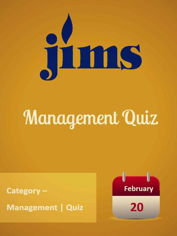 Management Quiz By Jagannath International Management School, Kalkaji
