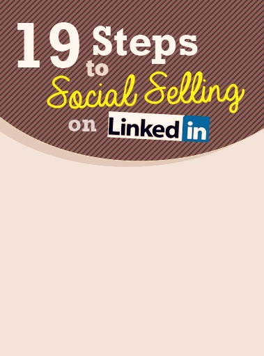 [Infographic] 19 Steps To Social Selling On LinkedIn