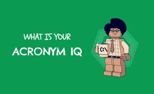 Acronym Test – What Is Your Acronym IQ?